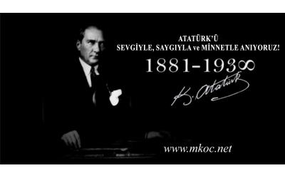 10 KASIM 2020 / Atatürk'ü Sevgi ve Saygıyla Anıyoruz!