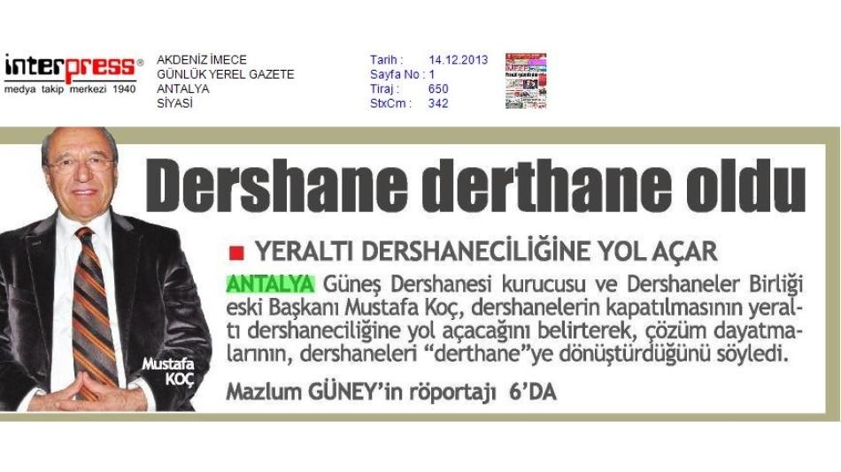 Dershaneler Derthane Oldu / 2013