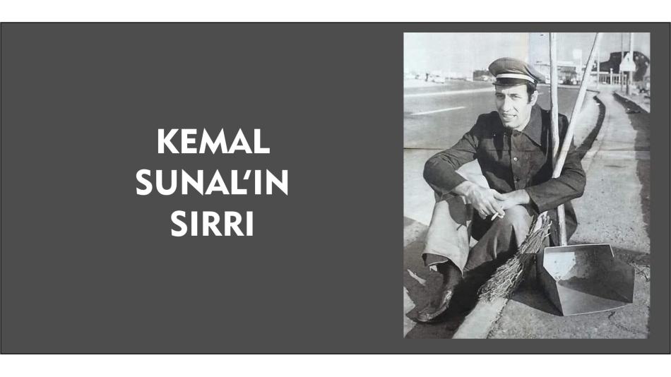 Kemal Sunal'ın Sırrı