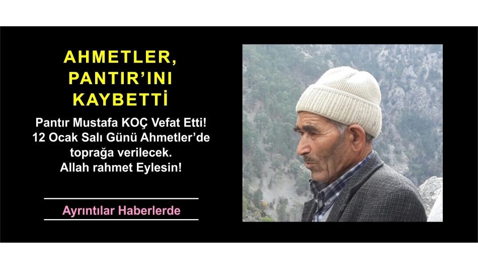 Pantır Mustafa Koç'u Kaybettik